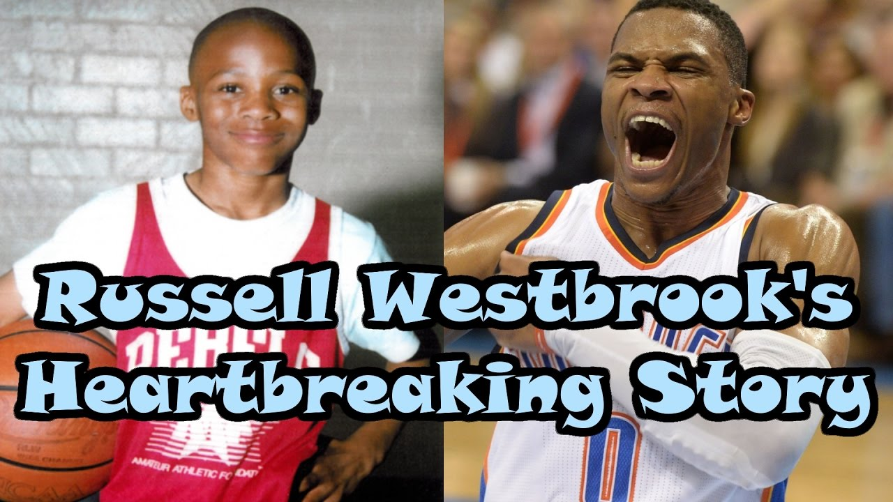 061c9365e Russell Westbrook  HEARTBREAKING Story to NBA Superstar - YouTube