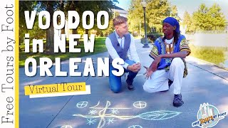 New Orleans Voodoo (A Virtual Tour)