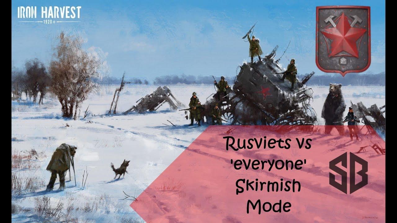 Iron Harvest : Rusviets VS 'Everyone' - Skirmish Mode