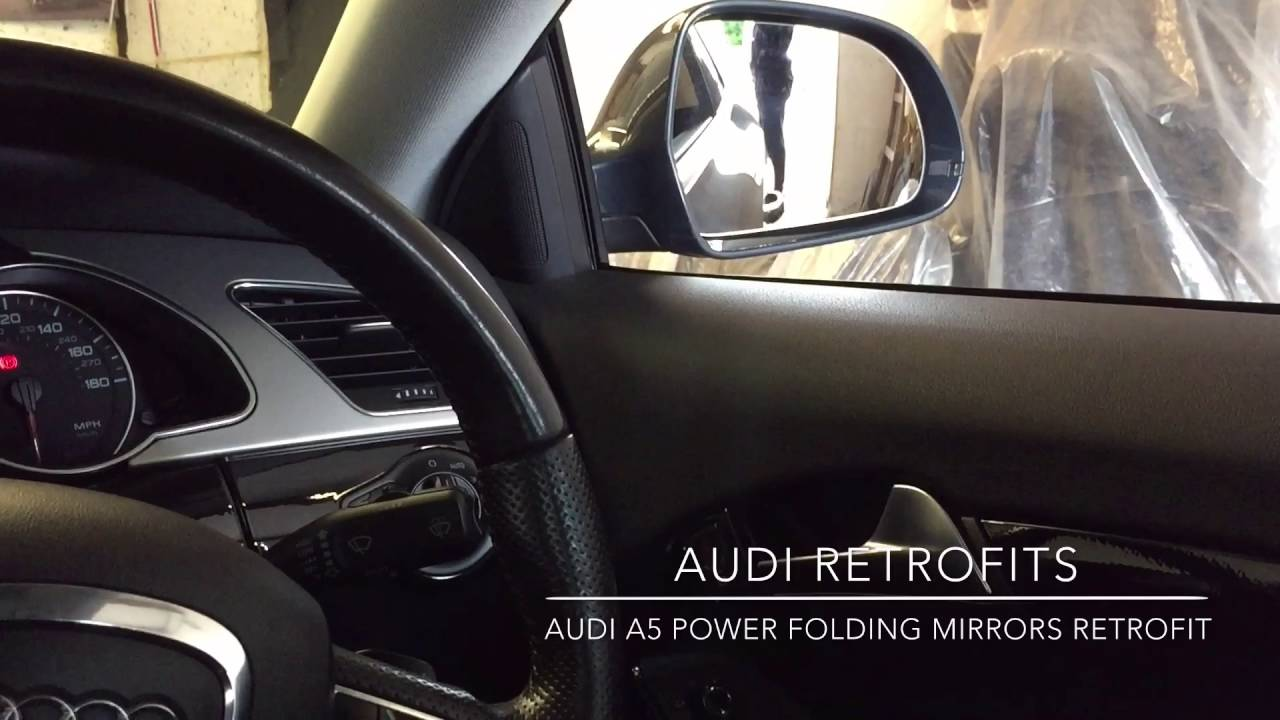 Audi A5 Power Folding Mirrors Retrofit