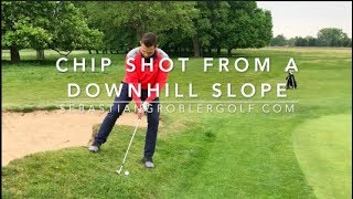 How to Chip from around the green - downhill lie