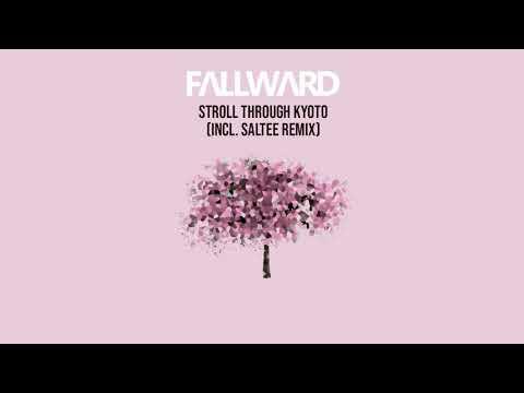 Fallward - Stroll Through Kyoto (Radio Edit)