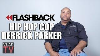 Flashback: Derrick Parker (Hip Hop Cop) Believes Chinx's Murder was a Setup