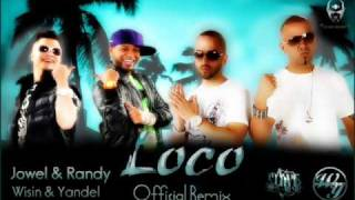 Loco (Remix) - Jowell & Randy Ft. Wisin & Yandel - Lirica