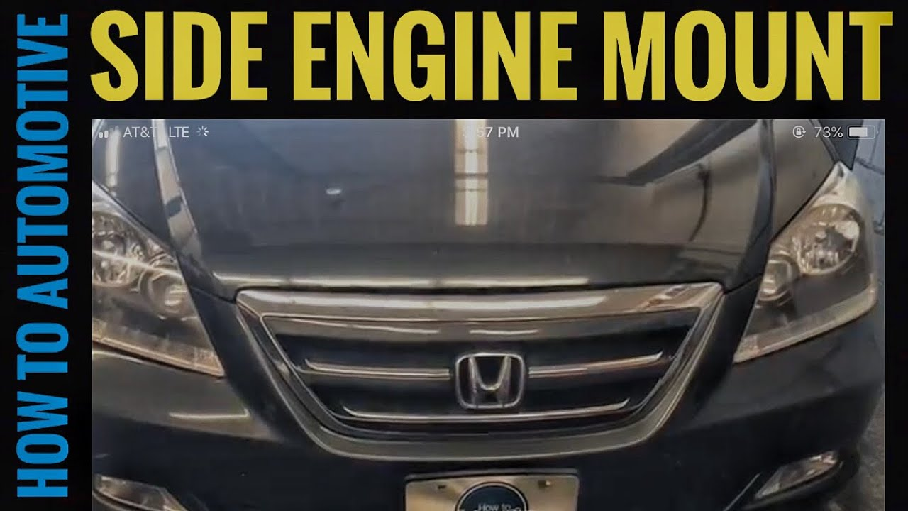 How To Replace The Side Engine Mount On A 2005 2010 Honda Odyssey Youtube