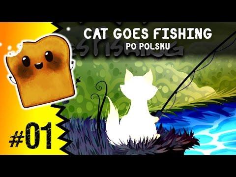 Cat Goes Fishing Pl Kotek Owi Ryby Youtube
