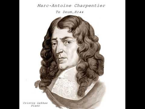 Te Deum, H.146 Marc-Antoine Charpentier Chr. Lekkas Piano