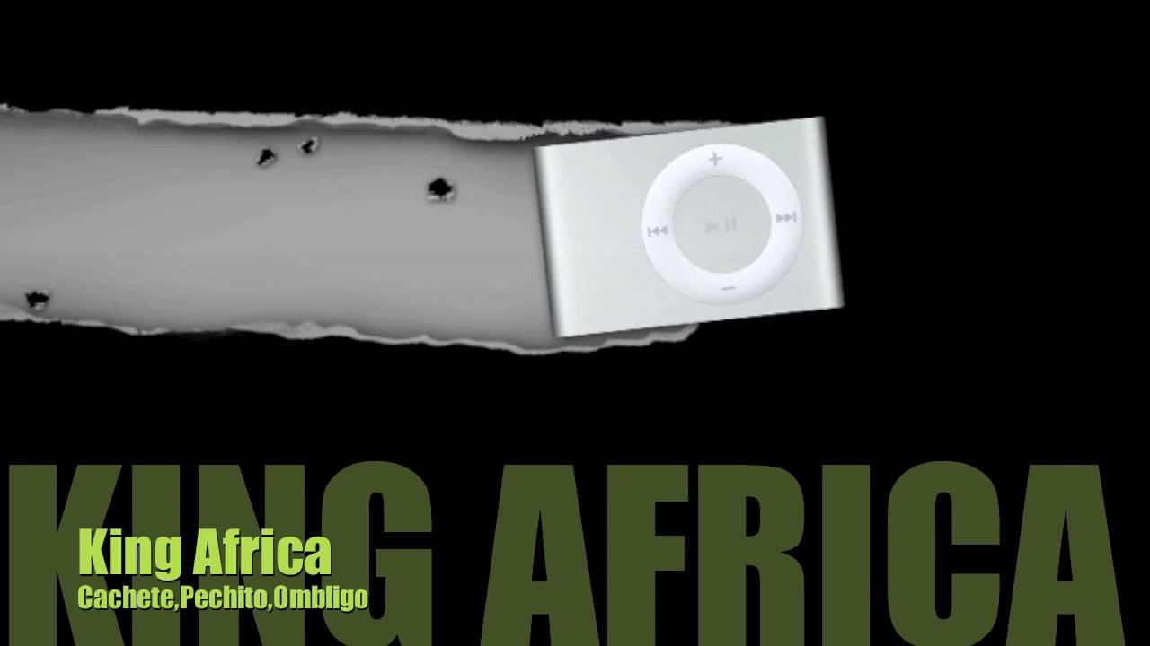 king africa cachete pechito y ombligo