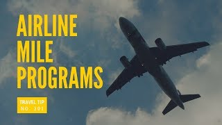 How to Pick The Best Airline FF Program | Airline Mile Programs