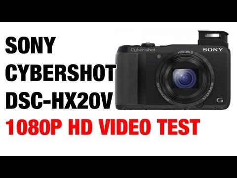 Sony Cybershot DSC-HX20V HX30V 1080P HD Video Test