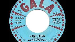 1st RECORDING OF: Last Kiss - Wayne Cochran (1961)