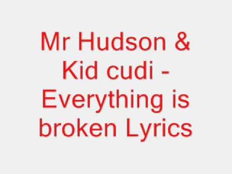 Mr Hudson feat Kid Cudi - Everything is broken