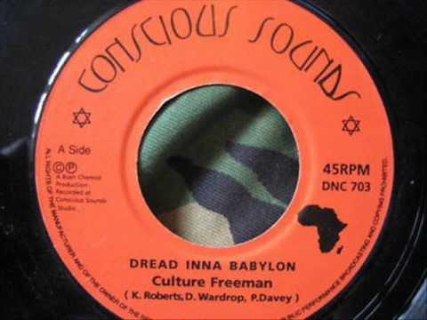 Culture Freeman dread inna babylon & dub