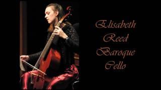 Domenico Gabrielli: Ricercar No. 6; Elisabeth Reed, baroque cello