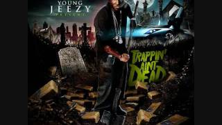 Young Jeezy - Trappin Ain