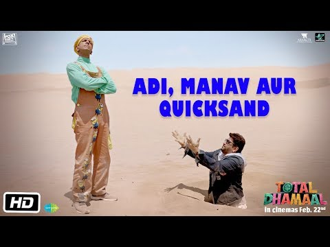 Total Dhamaal | Adi Manav Aur Quick Sand | Arshad Warsi | Jaaved Jaaferi | Indra Kumar | Feb 22nd