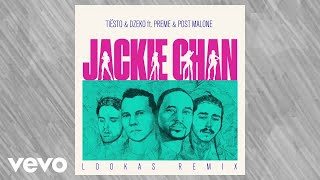 Tiësto, Dzeko - Jackie Chan (Lookas Remix / Audio) ft. Preme, Post Malone