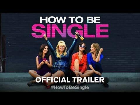How To Be Single - Official Full online 1 [HD]