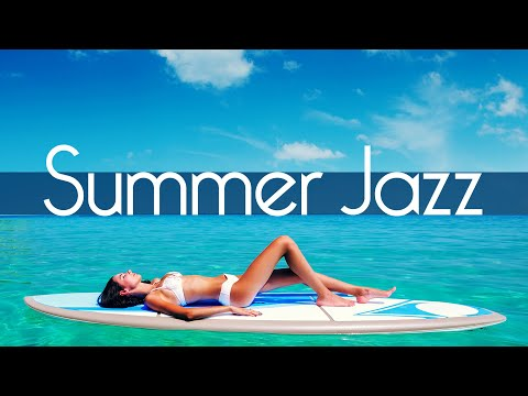 Summer Jazz • 2 Hours Smooth Jazz Saxophone Instrumental Music For Relaxing And Having Fun!