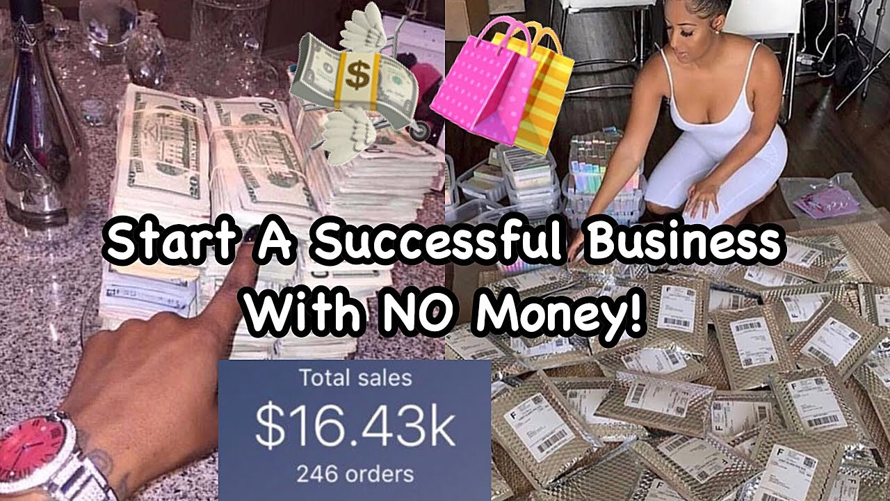 LIFE OF AN ENTREPRENEUR   How To Start A Successful Business With NO Money!✅