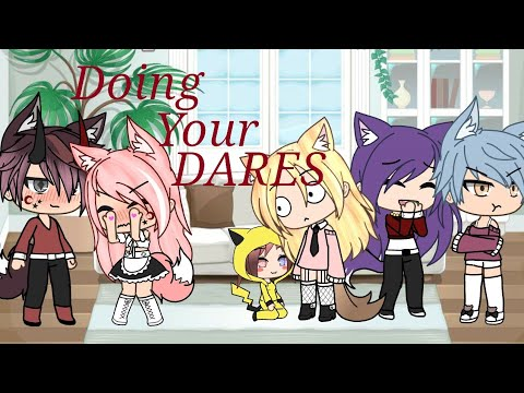 Doing Your Dares! ||DARE VIDEO|| GACHA LIFE ||