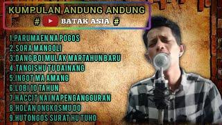 KUMPULAN LAGU BATAK ANDUNG ANDUNG 2020 // cover BATAK ASIA