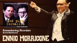 Ennio Morricone - Remembering, Ricordare - feat. Gerard Depardieu - Una Pura Formalità (1994)