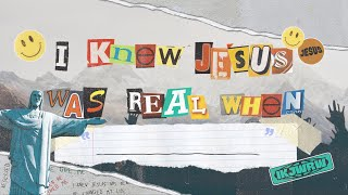 TRAILER | I Knew Jesus Was Real When...