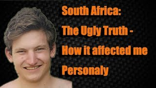 The Truth about South Africa - Personal Testimony   Willem Petzer