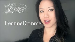 Domina Mara:  What it means to be a Femme Domme!