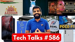 Tech Talks 586 - Nokia 6.1 Plus, Samsung Galaxy F, Poco F1, AI Wife, iPad Explosion, PS4 Games