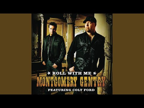 Roll With Me (Feat. Colt Ford)