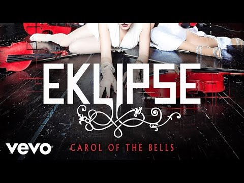 Eklipse - Carol Of The Bells (Official Video)