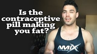 Is the contraceptive pill making you fat?