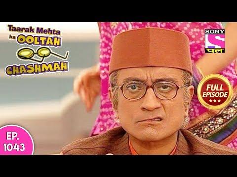 Taarak Mehta Ka Ooltah Chashmah -  Full Episode  1043  - 02nd  April  , 2018