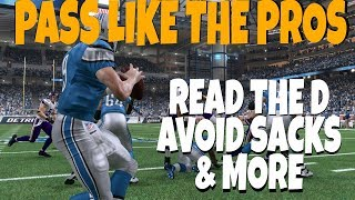A COMPLETE TIPS GUIDE ON HOW TO  BE A BETTER PASSER IN MADDEN 19! HOW TO READ A DEFENSE & MORE