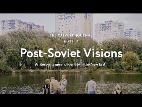 Post-Soviet Visions: a film on image and identity in the New East