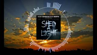 Robin Schulz & David Guetta Ft. Cheat Codes Shed A Light (We Architects Remix)