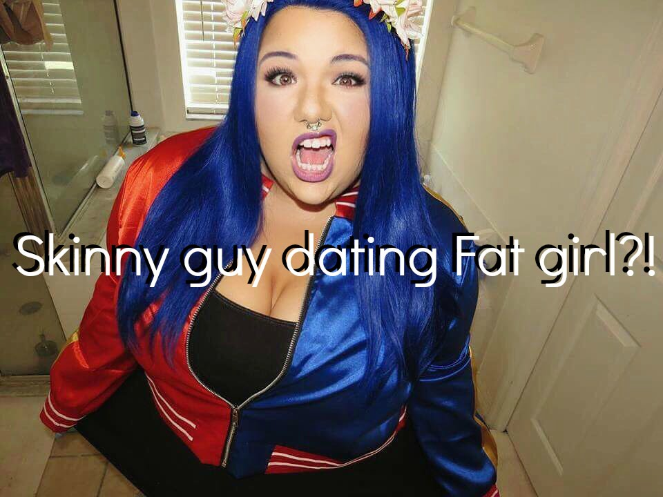 Girl dating skinny guy