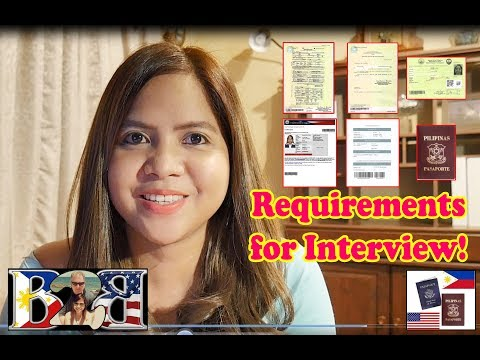 K1 Visa Requirements to Bring in the US Embassy Interview & Tips! Jan 2017(Taglish)