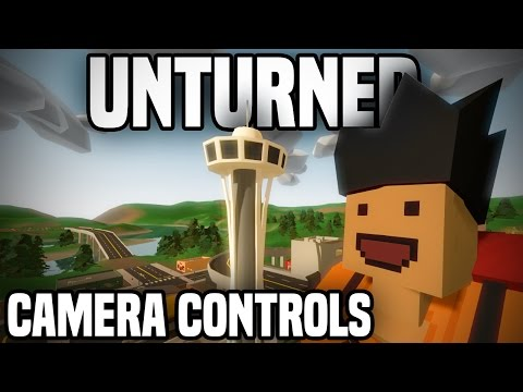 Unturned: How To Use The Camera Controls (Orbiting, Tracking, Locking, Focusing)