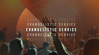 Evangelistic service - September 6, 2020