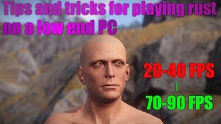 IMPROVE YOUR FPS! Rust Tips And Tricks