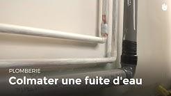 Colmater une fuite d'eau | Bricolage