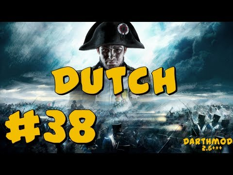 Napoleon Total War: Darthmod - Dutch Campaign Part 38 ~ Napoleon Attacks!