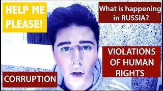 The truth about Russia. Corruption and human rights violations. The beggining