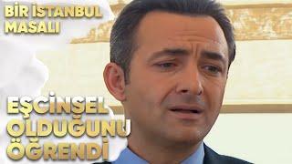 Selim, Zekeriya'nın Eşcinsel Olduğunu Öğrendi! - Bir İstanbul Masalı 15. Bölüm