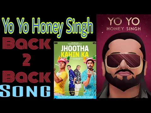 yo-yo-honey-singh-upcoming-song-back-2-back-july-to-december-2019-peeyu-datke-|-thumkaa-|-filmy-chho