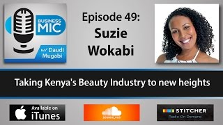 Business Mic 49: Suzie Wokabi