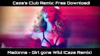 Madonna - Girl Gone Wild (Caze